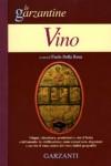 Il vino nelle garzantine. Con un omaggio a Veronelli