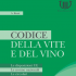 Il codice della vite e del vino edizione 2012