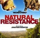 Resistenza naturale. Il nuovo film di Jonathan Nossiter