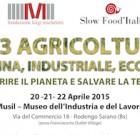 "Convegno ""Le 3 agricolture: contadina, industriale, ecologica"""